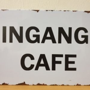 INGANG CAFE METALEN DECORATIE BORD